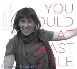 Album Cover: Hester Goodman - You Could At Least Smile